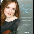 Rachel Barton Pine Plays Mendelssohn, Schumann & Beethoven