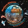 Musiques Metisses: 40 Ans de Festival D'Angouleme