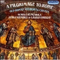 A Pilgrimage to Rome - Old Roman Liturgical Chants