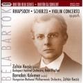 バルトーク: ラプソディOp.1、スケルツォOp.2、ヴァイオリン協奏曲第1番