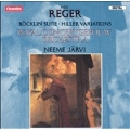 Reger: Boeklin Suite, Hiller Variations / Nemme Jaervi