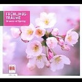 Fruhlingstraume - Dreams of Spring: Schubert, Schumann, Josef Strauss