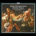 Rothe: St. Matthew Passion