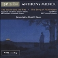Anthony Milner: The Water and the Fire, The Song of Akhenaten