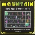 New Year Concert 1971 : Official Live Mountain Bootleg Series Vol. 14