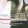 American Handstands - David del Tredici, Eric Moe, Tom Cipullo, etc / Jeanne Golan