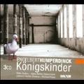 Humperdinck: Konigskinder / Richard Kraus, Koln Radio Symphony Orchestra, Peter Anders, Kathe Moller-Siepemann, etc