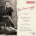 Rachmaninov: Symphony No.2 Op.27, The Rock Op.7