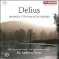 Delius: Appalachia, The Song of the High Hills