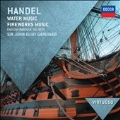 Handel: Water Music Suites No.1-No.3, Fireworks Music