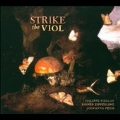 Strike the Viol - Ayres & Divisions