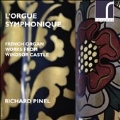 L'Orgue Symphonique - French Organ Works from Windsor Castle