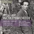 "William Wordsworth: Overtures ""Conflict"", Symphony No.1, No.5"