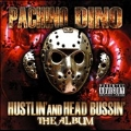 Hustlin' And Head Bussin'