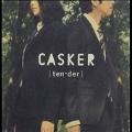Tender : Casker Vol. 5