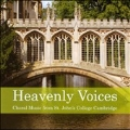 Heavenly Voices - Choral Music from St. John's College, Cambridge