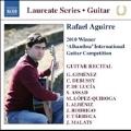 "Rafael Aguirre - 2010 Winner ""Alhambra"" International Guitar Competition"