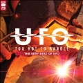 Too Hot To Handle : The Very Besy of UFO
