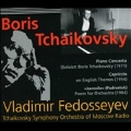 Boris Tchaikovsky: Piano Concerto; Capriccio on English Themes; Juvenile (Podorstok)