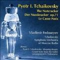 ヴラディーミル・フェドセーエフ/Tchaikovsky: (The) Nutcracker [CR991073]