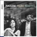 Astrig Siranossian - Poulenc, Faure, Komitas