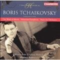 Boris Tchaikovsky: The Wind of Siberia, Sebastopol Symphony, Music for Orchestra