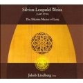The Silesian Master of Lute -S.L.Weiss: Lute Sonata, Tombeau sur la mort de M.Cajetan Baron d'Hartig, etc (12/16-18/2006) / Jakob Lindberg(lute)