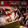 Liberty Tree - Early American Music 1776-1861 / Joel Cohen, Boston Camerata