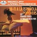 Hi-Fi a la Espanola and Popovers / Frederick Fennell