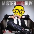 Mr Nice Guy?