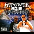 Hipower 2012 : Armageddon