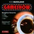 Gameshow - Saxophone Concertos