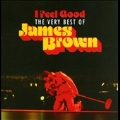 I Feel Good: The Very Best Of James Brown