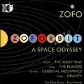 Zoforbit - A Space Odyssey [CD+Blu-ray Audio]