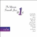 The Ultimate Smooth Jazz #1s, Vol. 6