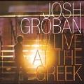 Live At The Greek [CD & DVD] -Oceano/Mi Mancherai /Mi Morena/etc:Josh Groban(vo)/etc [CD+DVD]