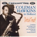 Dutch Treat! Coleman Hawkins In Holland
