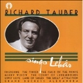 Tauber Sings Lehar -Friederike, The Tinker, Merry Widow, The Child of the Prince, etc (1927-33) / Richard Tauber(T), etc