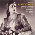 PONCHIELLI :LA GIOCONDA (10/8/1960) (+BT:EXCERPTS FROM 11/5/1953):RENATO CELLINI(cond)/NEW ORLEANS OPERA ORCHESTRA & CHORUS/ETC