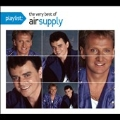 Playlist : The Very Best Of Air Supply