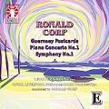 R.Corp: Piano Concerto No.1, Guernsey Postcards, Symphony No.1