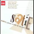 Satie: Ballets, Piano Works & Rarities