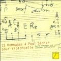 12 Hommages a Paul Sacher pour Violoncelle