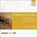 Costanzo Festa: La Spagna - 32 Contrapunti