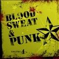 Blood, Sweat & Punk Vol.4
