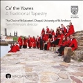 Ca' the Yowes - A Traditional Tapestry