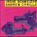 Irene Schweizer & Andrew