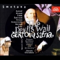 Smetana : The Devil's Wall / Chalabala