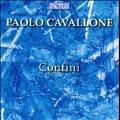Paolo Cavallone: Confini [CD+DVD-ROM]