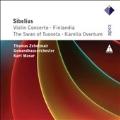 "Sibelius: Violin Concerto Op.47, Symphonic Poem ""Finlandia"" Op.26, etc"
